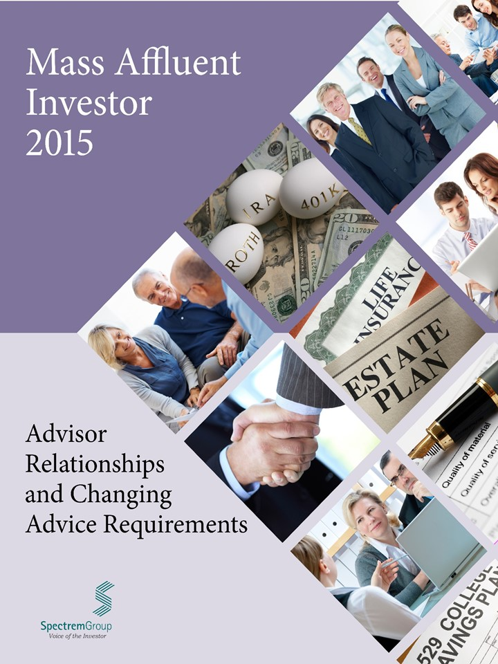 Advisor Relationships and Changing Advice Requirements - 2015 Mass Affluent Quarter 3
