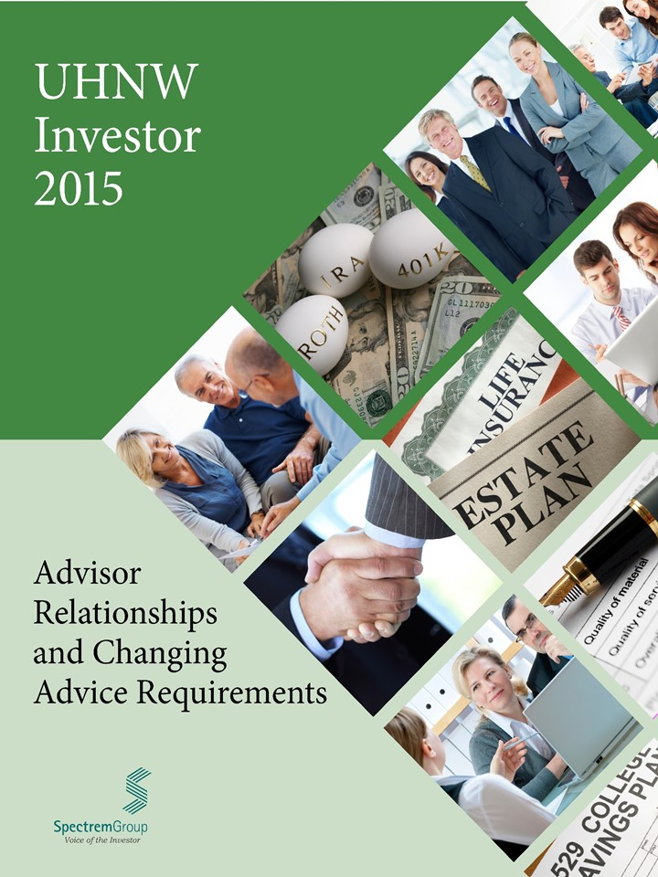 Advisor Relationships and Changing Advice Requirements - 2015 UHNW Quarter 3