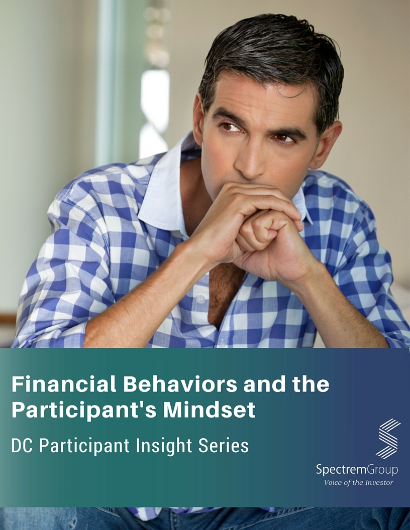 DC Participant Insight Series: Financial Behaviors and the Participant's Mindset 2016