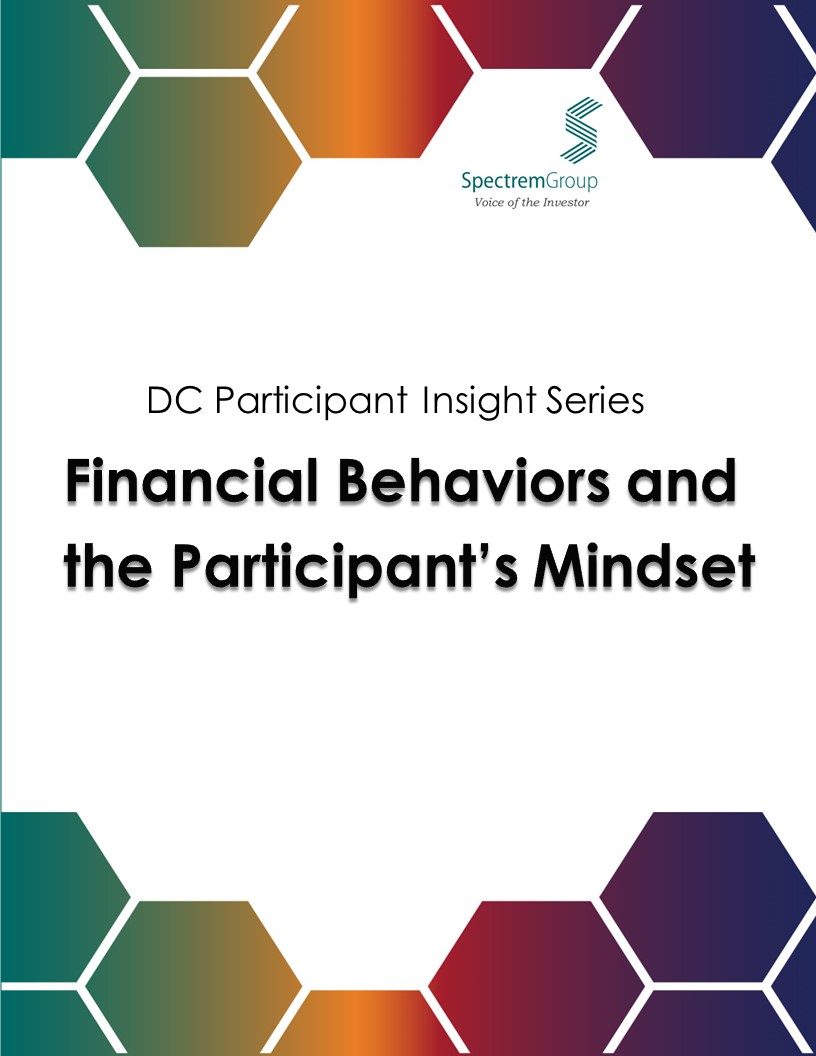 2017 DC Participant Insight Series: Financial Behaviors and the Participant's Mindset