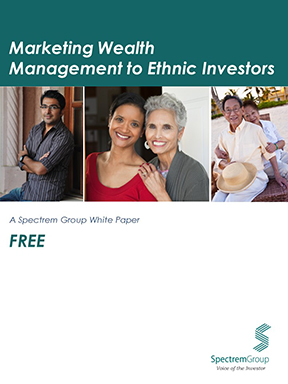 Spectrem's Marketing Wealth Management to Ethnic Investors White Paper