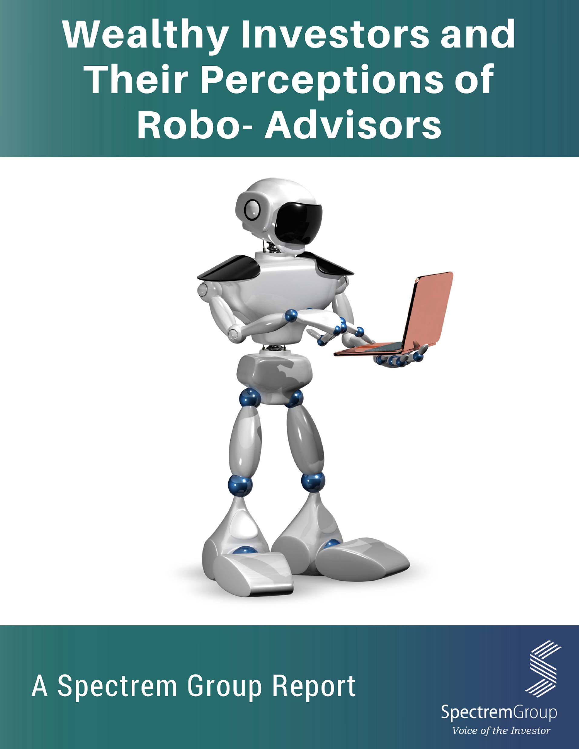 Wealthy Investors and Their Perceptions of Robo-Advisors