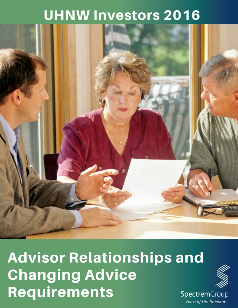 Advisor Relationships and Changing Advice Requirements - 2016 Ultra High Net Worth
