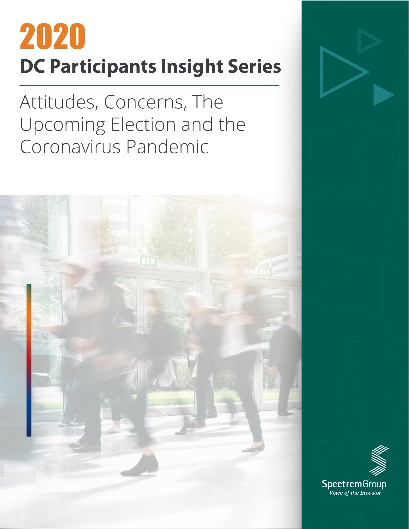 2020 DC Participant Insight Series: Attitudes, Concerns, the Upcoming Election and the Coronavirus Pandemic