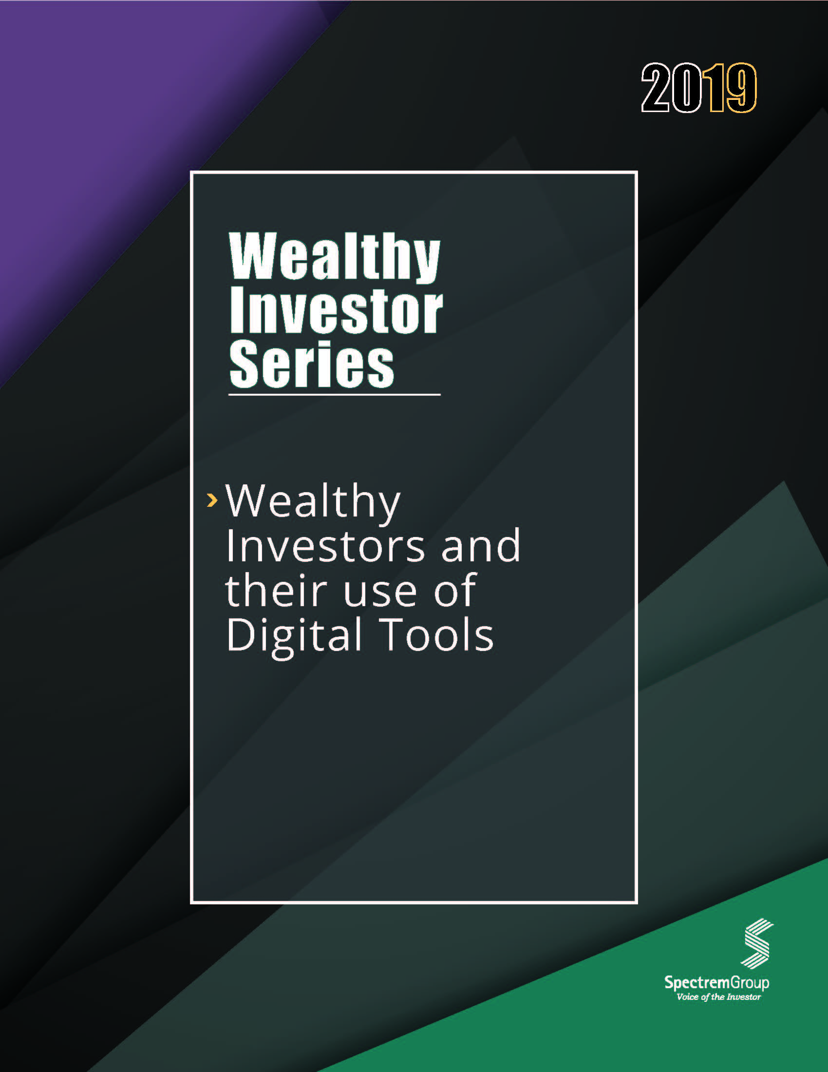 Wealthy Investor Series: Wealthy Investors and the Use of Digital Tools