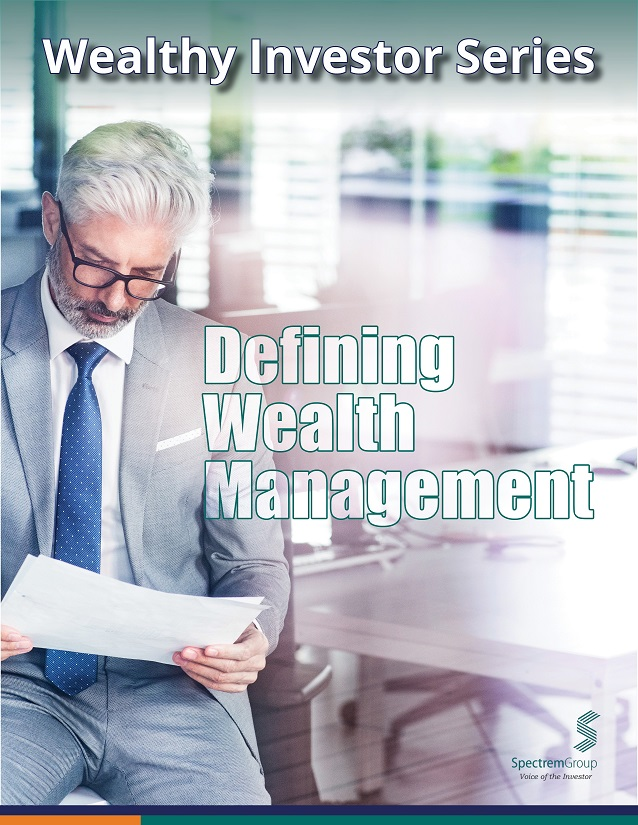 Wealthy Investor Series: Defining Wealth Management