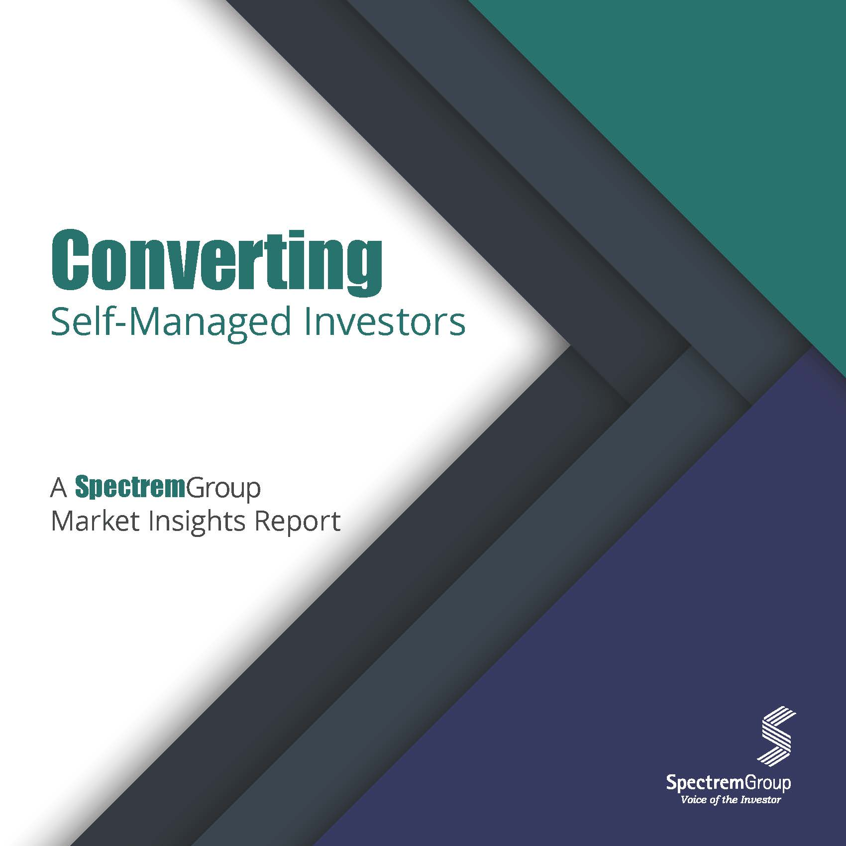 Converting Self-Managed Investors - A Spectrem Group Market Insights Report