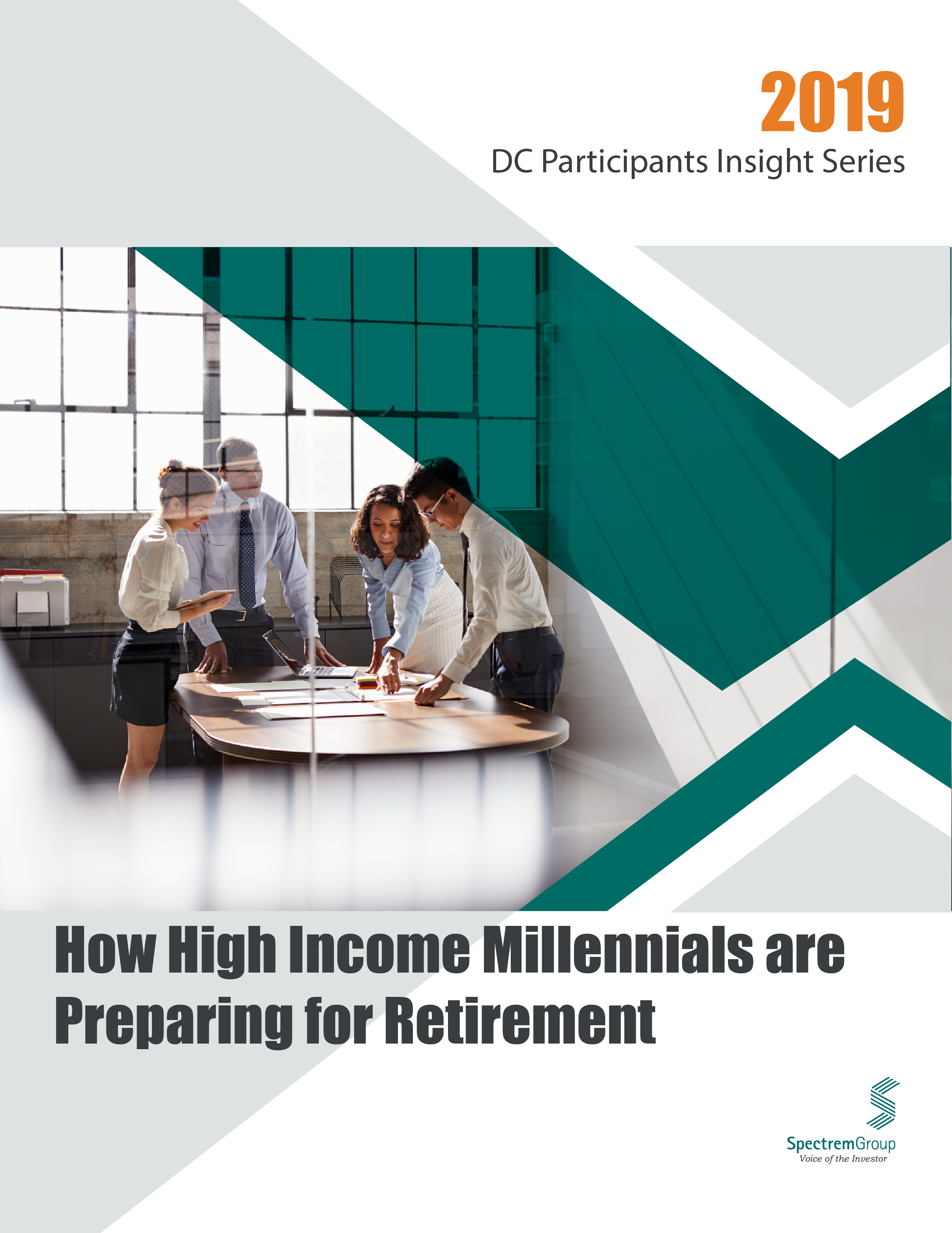 2019 DC Participant Insight Series: How High Income Millennials are Preparing for Retirement