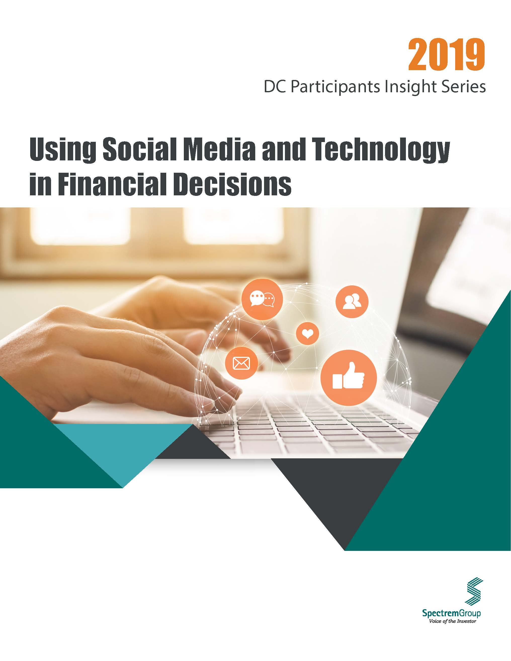 2019 DC Participant Insight Series: Using Social Media and Technology in Financial Decisions