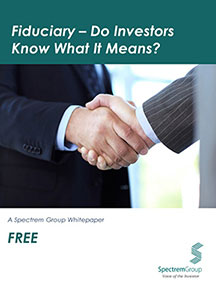 Fiduciary - Do Investors Know What It Means? - Spectrem Group White Paper