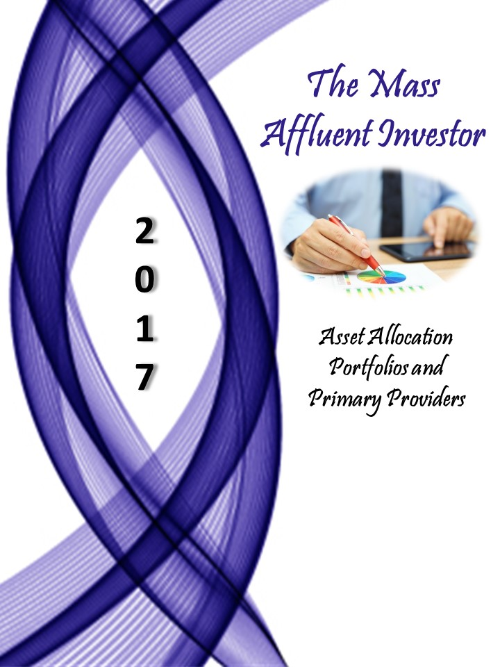 2017 Mass Affluent Investor - Asset Allocation, Portfolios and Primary Providers
