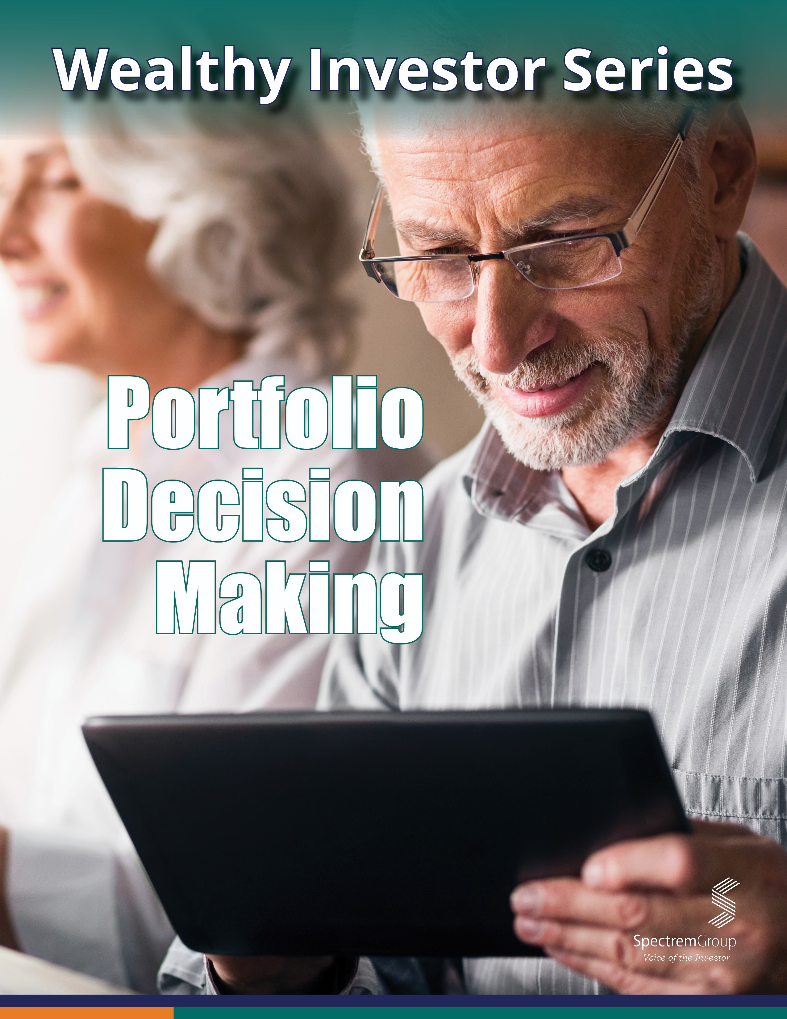Wealthy Investor Series: Portfolio Decision Making