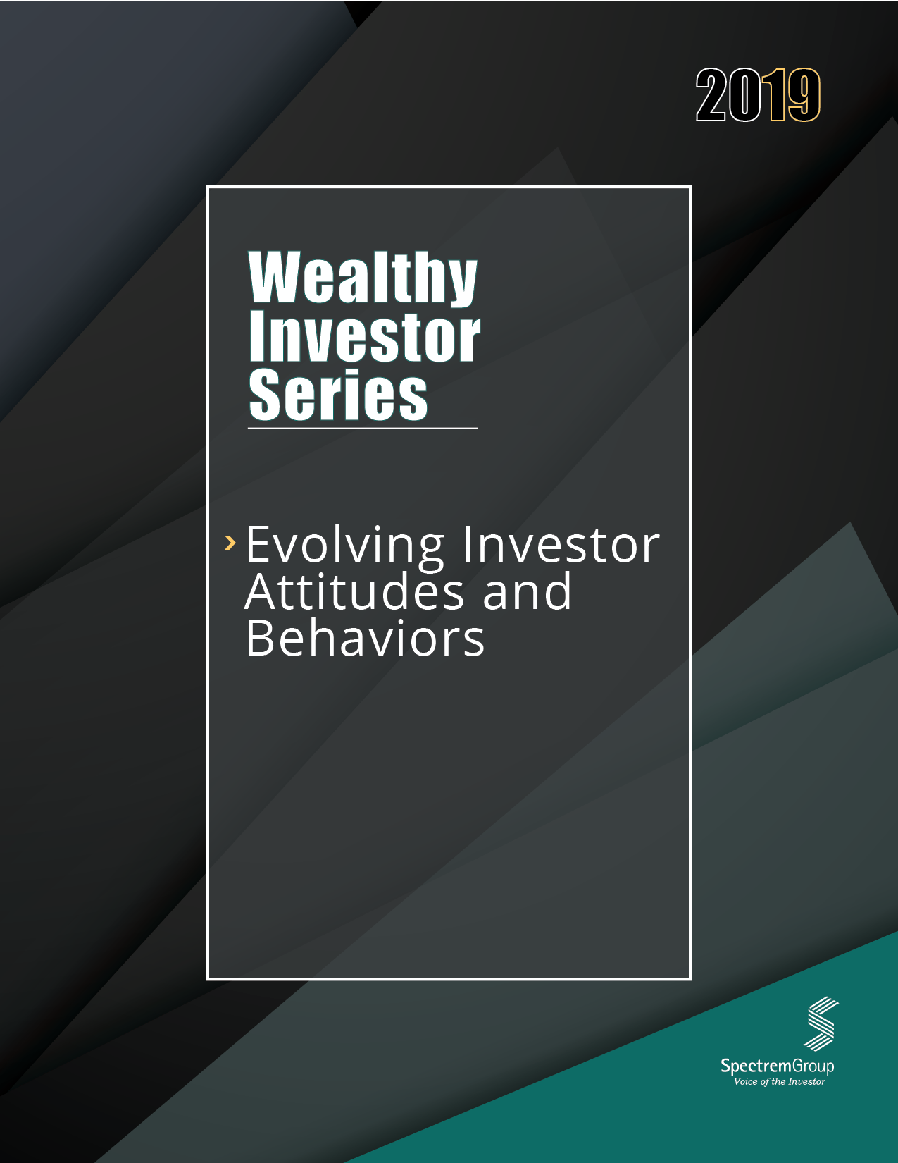 Wealthy Investor Series: Evolving Investor Attitudes and Behaviors