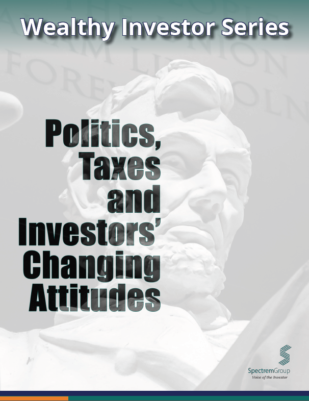 Wealthy Investor Series: Politics, Taxes and Investors' Changing Attitudes