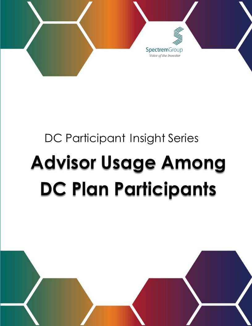 DC Participant Insight Series: Advisor Relationships and Changing Advice Requirements 2017