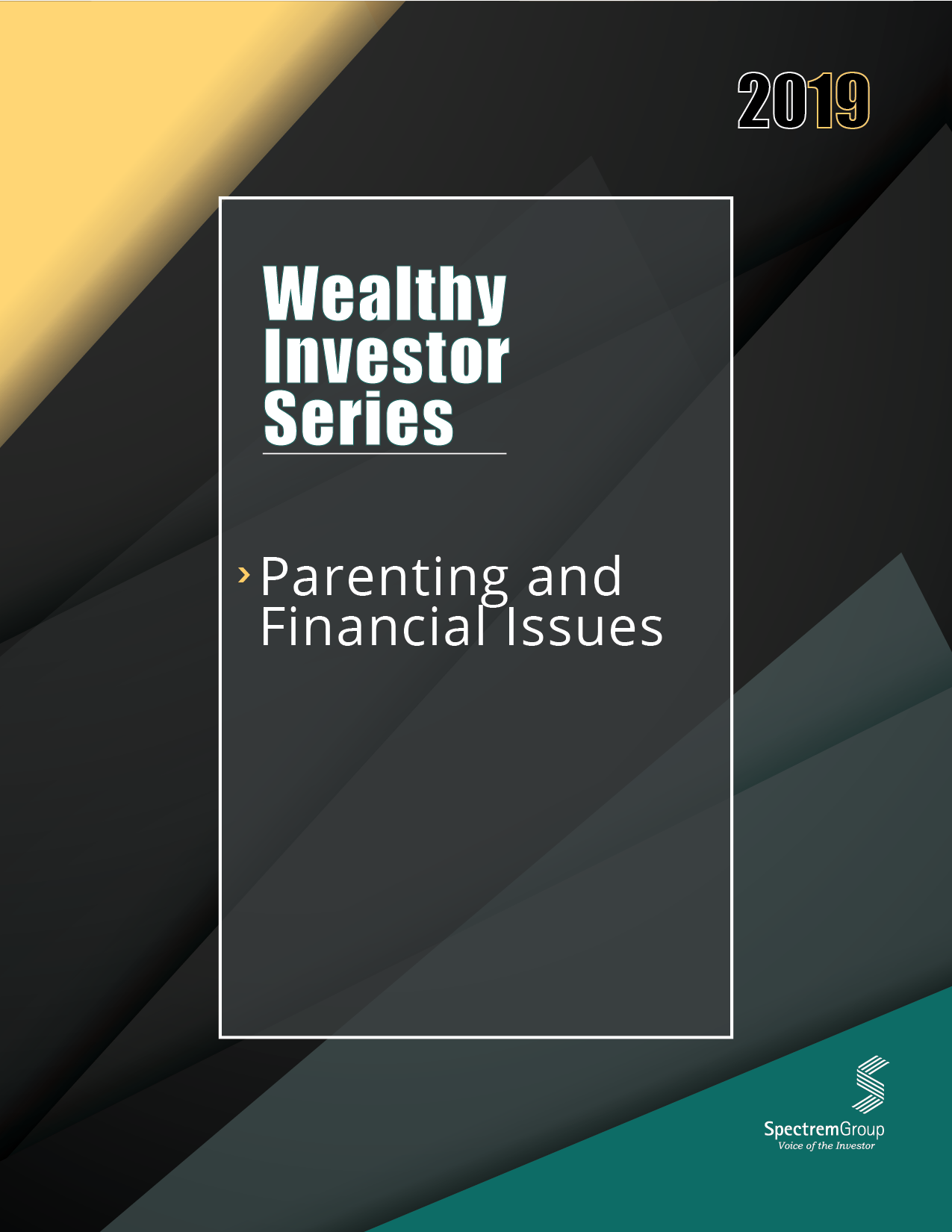 Wealthy Investor Series: Parenting and Financial Issues