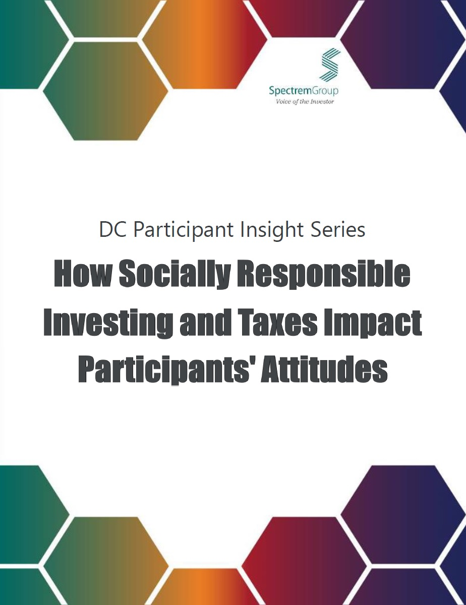 2018 DC Participant Insight Series: How Socially Responsible Investing and Taxes Impact Participants' Attitudes