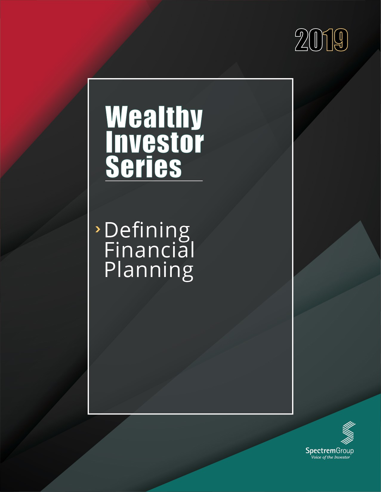 Wealthy Investor Series: Defining Financial Planning